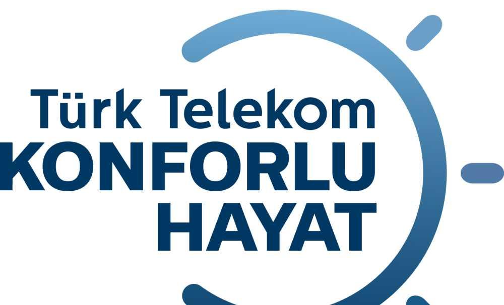 """Türk Telekom Grubu'ndan bir ilk daha: """"Türk Telekom Konforlu Hayat Platformu"""""""