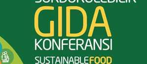 Sürdürülebilir Gıda Konferansı, 18 Ekim'de İstanbul'da