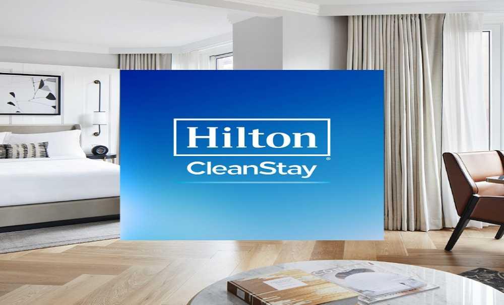 'HiltonCleanStayProgramı'nın Haziran 2020'de başlaması bekleniyor.