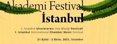 İstanbul Uluslararası Oda Müziği Festivali,21 Eylül-2 Ekim 2021 tarihleri arasında gerçekleşecek...