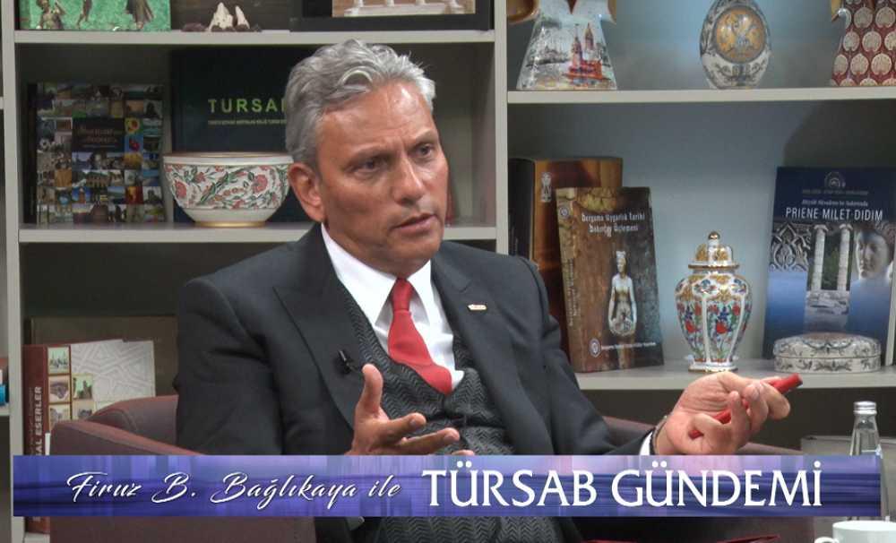 TÜRSAB Başkanı Firuz B. Bağlıkaya,'Türkiye'de bir turizm kongresi yapılacaksa bunu yapmak TÜRSAB'a yakışır.'