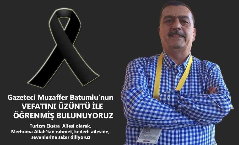 Muzaffer Batumlu geçirdiği ani kalp krizi sonucu hayatını kaybetti..